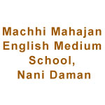 Machhi-Mahajan-English-Medium-School